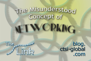 The Misunderstood Concept of Networking