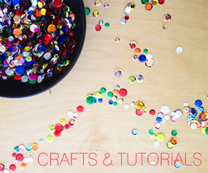 CRAFTS AND TUTORIALS