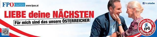 """FPÖ Plakat zur Nationalratswahl 2013: """"Liebe deine Nächsten - Für mich sind das unsere Österreicher"""""""