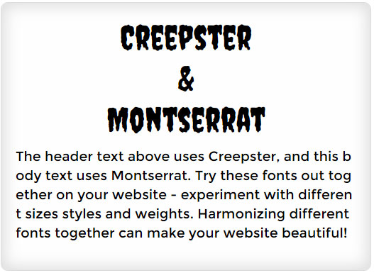 Creepster and Montserrat