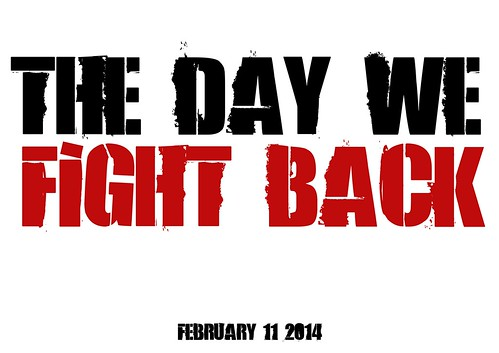 The Day We Fight Back. February 11 2014 by Teacher Dude's BBQ
