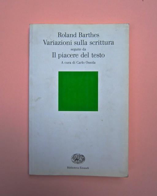 Roland Barthes, Variazioni sulla scrittura. Einaudi 1999. [Responsabilità grafica non indicata]. Copertina (part.), 1
