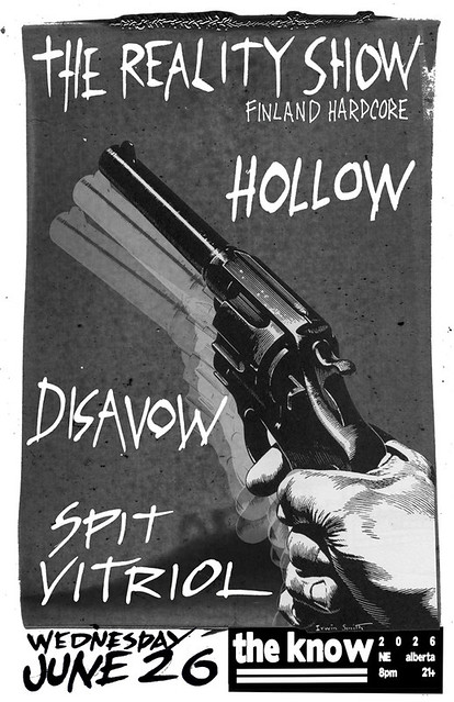 6/26/13 Reality/Hollow/Disavow/SpitVitriol