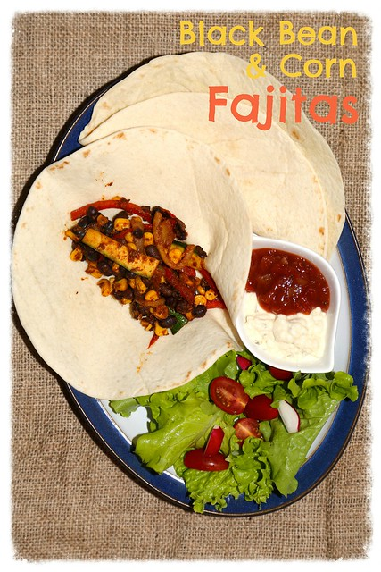 Black Bean & Corn Fajitas