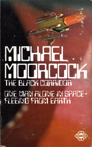 The Black Corridor by Michael Moorcock. Mayflower 1969.