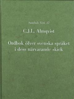 Ordbok öfver svenska språket i dess närvarande skick av Carl Jonas Love Almqvist