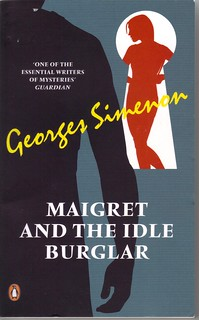 Maigret and the Idle Burglar, by Georges Simenon