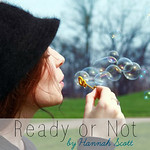 Ready or Not by Hannah Scott