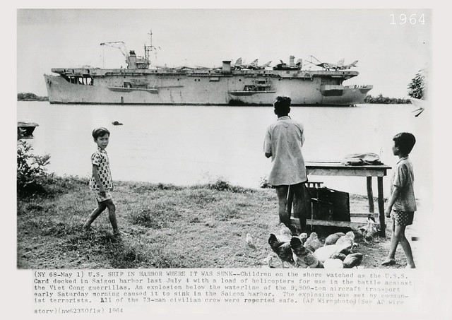 VIETNAM WAR 1964 - Terrorist Sunk USS Card In Saigon Harbor