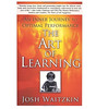 The Art of Learning - by Joshua Waitzkin