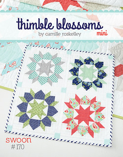 Swoon Mini Quilt Pattern by Thimble Blossoms Camille Roskelley