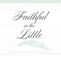 Grab button for Faithful in the Little