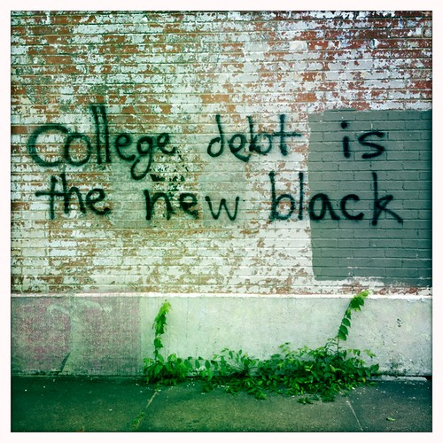 College debt is the new black.