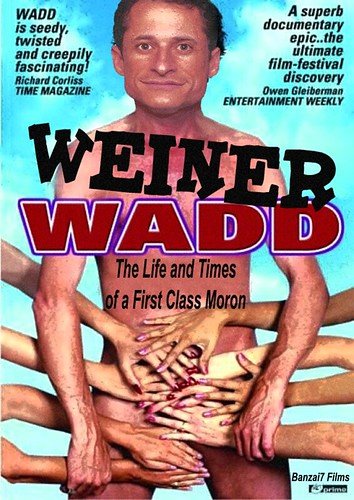 WEINER WADD by WilliamBanzai7/Colonel Flick