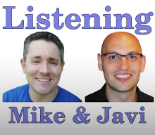 Listening with Mike and Javi