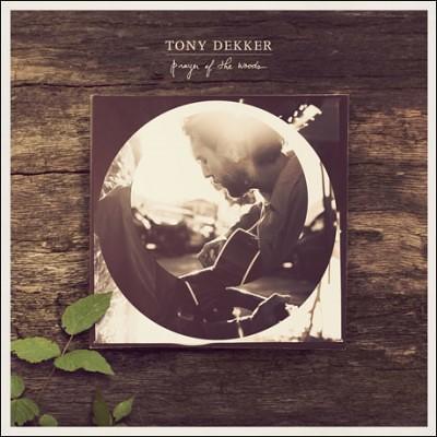 Tony Dekker - Prayer Of The World