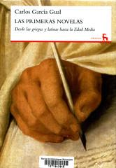 Carlos García Gual, Las primeras novelas