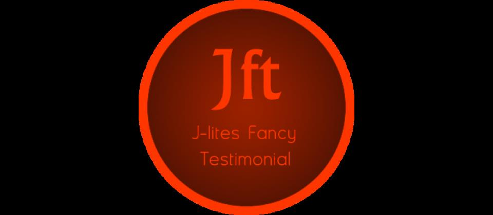 J-lite Fancy Testimonial