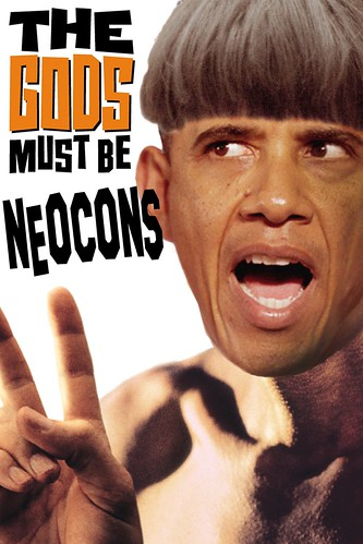 THE GODS MUST BE NEOCONS by WilliamBanzai7/Colonel Flick