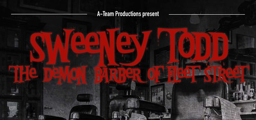 A-Team Audition for Sweeney Todd this weekend