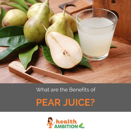 What are the Benefits of Pear Juice?