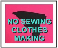 no sewing clothes making