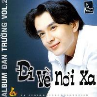 Đan Trường – Đi Về Nơi Xa (1999) (MP3) [Album]