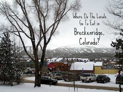 Where do the locals go to eat in Breckenridge, Colorado?