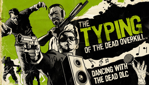Typing of the Dead: OVERKILL - Dancing with the Dead Pack