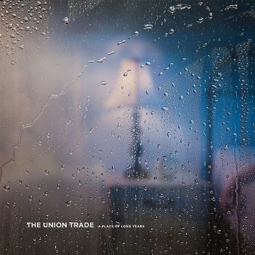 The Union Trade - A Place Of Long Years
