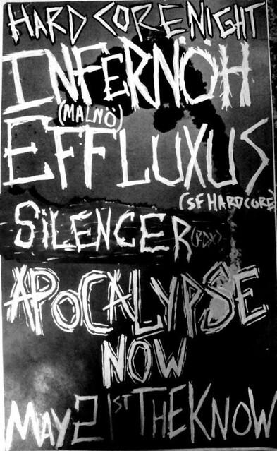 5/21/13 Infernoh/Effluxus/Silencer/ApocalypseNow