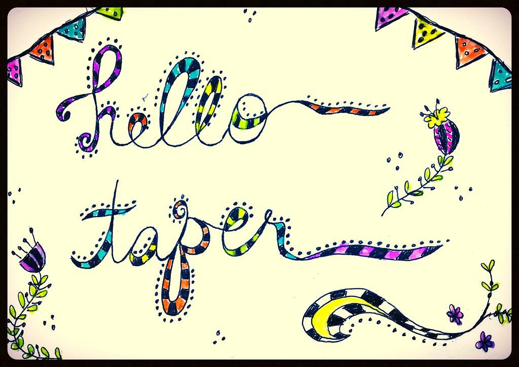 hello taper