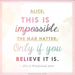 Love this!  #quotes #inspiring #positivethinking #aliceinwonderland