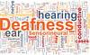 Deafness word cloud by Sontec Hearing