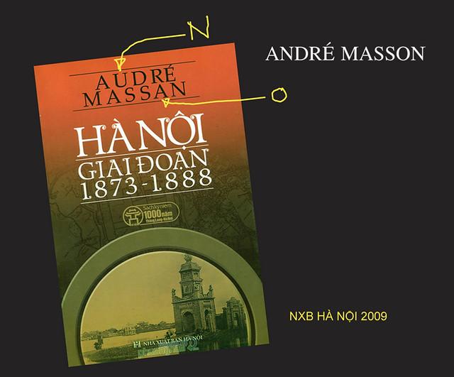 HÀ NỘI GIAI ĐOẠN 1873–1888 Tác giả: Audré Massan chứ không phải André Masson?