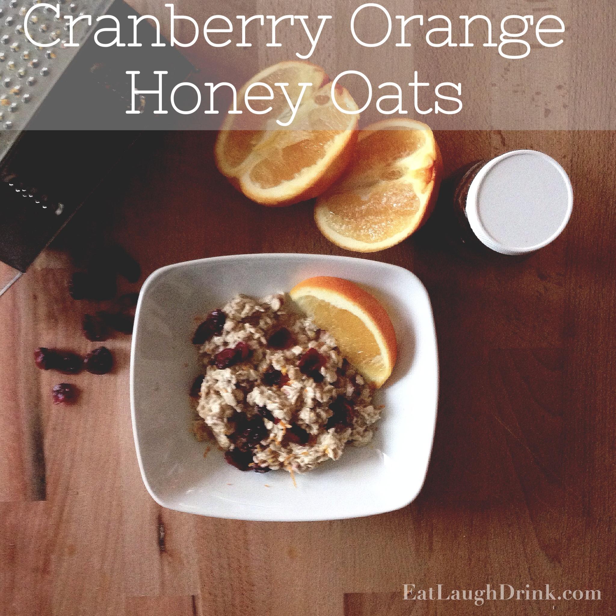 Cranberry Orange Honey Oats - Clean Eating Breakfast