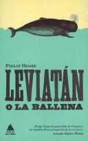 Leviatán o la ballena / Philip Hoare