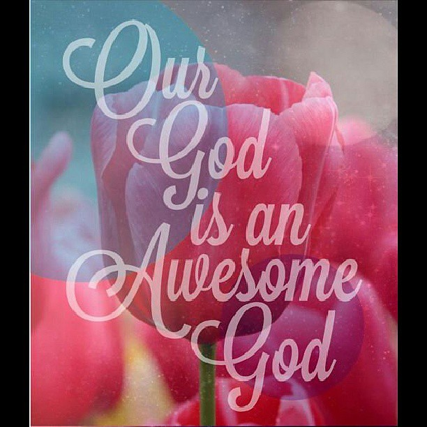 our God is an awesome God #God #Jesus #Christians #bible # ...  our God is an a...