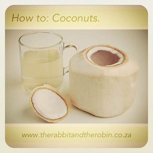 How To: COCONUTS Today's Coconut Post How to Open a Young Coconut up on the Blog more to follow www.therabbitandtherobin.co.za {follow me @robindeel on Instagram} Official @rabbitandrobin  Coconut from www.theselfhealingcoach.com