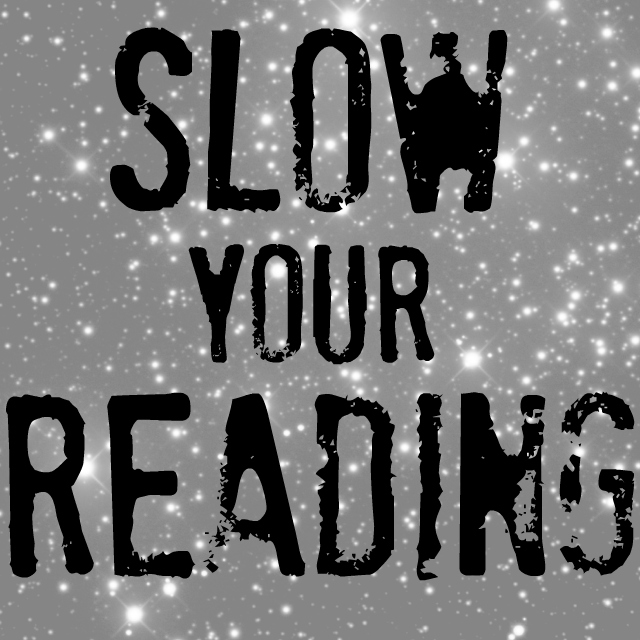 slow your reading