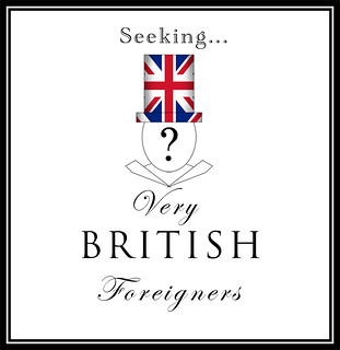 Seeking: very British foreigners
