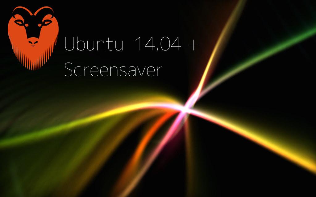 Ubuntu 14 04でスクリーンセーバーを復活させる - Ry0 Note