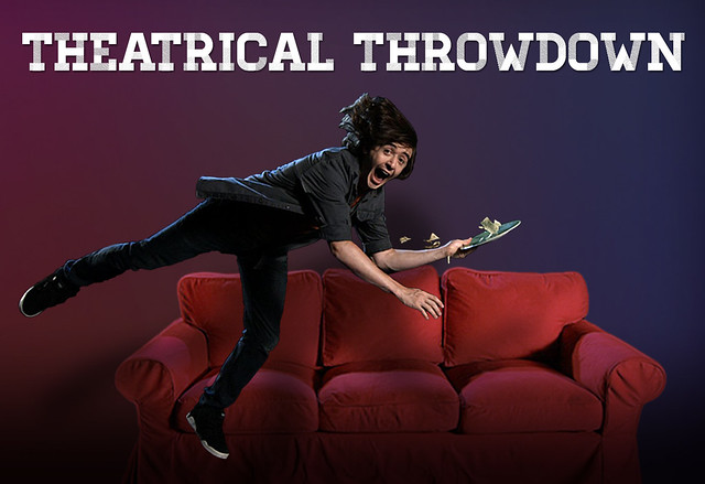 Theatrical Throwdown