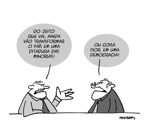 Ditadura das minorias, por Kayser