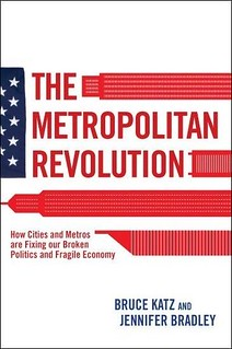 The Metropolitan Revolution (courtesy of Brookings Institutions)