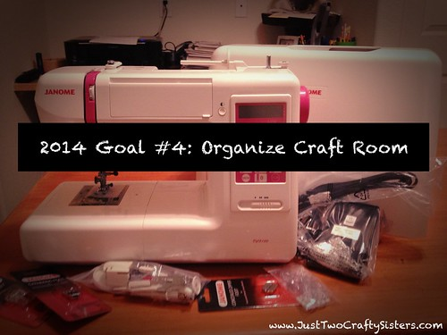 Goal #4- Organize Craft Room