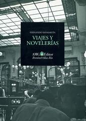 Fernando Sanmartín, Viajes y novelerías