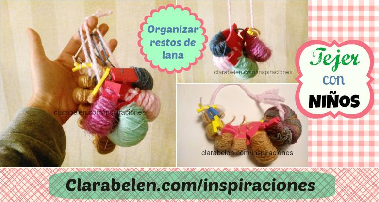 Como organizar restos de lana con foami o goma eva