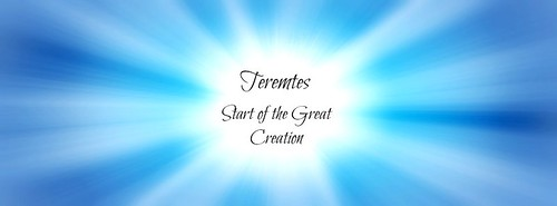 Teremites Start of the Great Creation