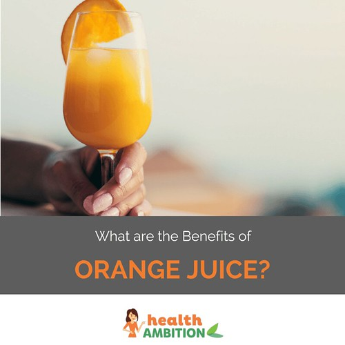 What are the Benefits of Orange Juice?